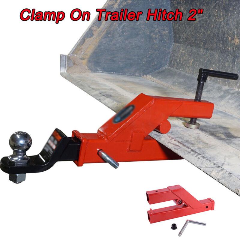 """Clamp On Trailer Hitch 2"""" Ball Mount Receiver Deere Bobcat Tractor Bucket Steel"""