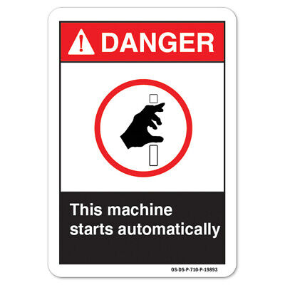Ansi Danger Sign - This Machine Starts Automatically Made In The Usa