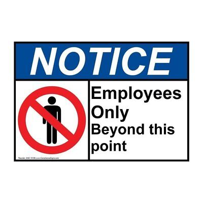 Notice Employees Only Beyond This Point ANSI Label Sticker Decal, 10x7 in. Vinyl