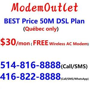 Lowest Price 50M internet $30/month with FREE wireless AC modem. Please Call/SMS 514-816-8888 or 1-800-880-1234 to book