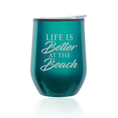 Beach Cups (Stemless Wine Tumbler Coffee Travel Mug Glass Cup Life Is Better At The)