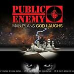 lp nieuw - public enemy  - MAN PLANS GOD LAUGHS (nieuw)