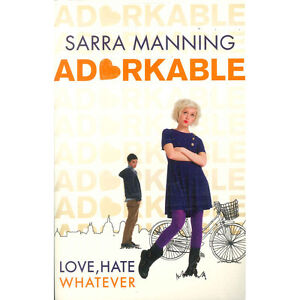 Adorkable by Sarra Manning, Literature Book, (Paperback), Brand New