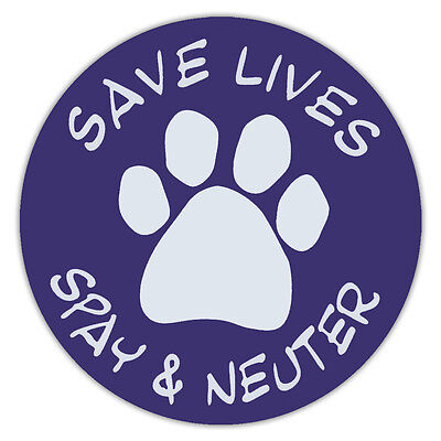 "4.75"" Round Pet Magnets: SAVE LIVES SPAY & NEUTER (DOGS, CATS) 