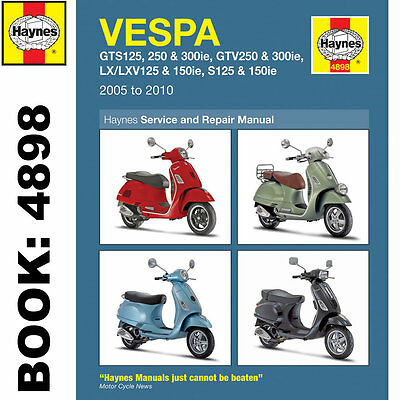 Vespa GTS GTV LX S 125-300cc Scooter 2005-14 Haynes Workshop Manual