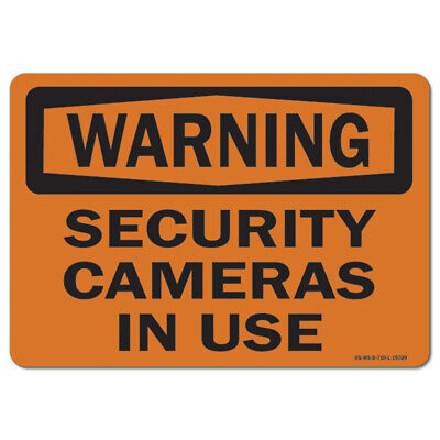 Osha Warning Sign - Security Cameras In Use Made In The Usa