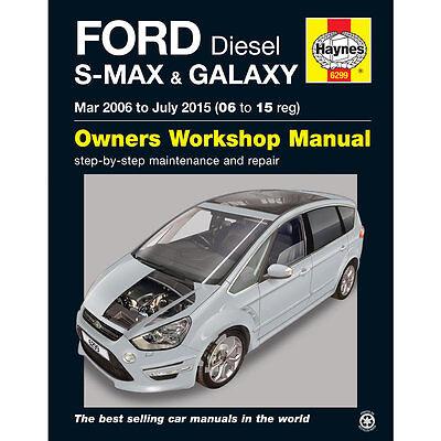 Ford S-Max and Galaxy 1.6 1.8 2.0 2.2 Diesel 2006-15 Haynes Workshop Manual