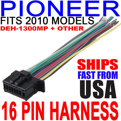 2010 PIONEER WIRE HARNESS DEH-1300MP FAST FREE USA SHIPPING!