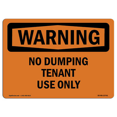 Osha Warning Sign - No Dumping Tenant Use Only Made In The Usa