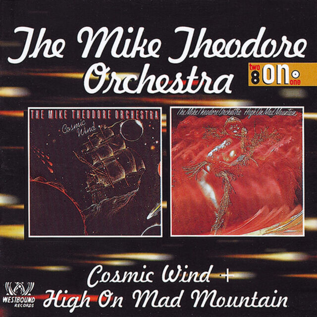 The Mike Theodore Orchestra - Cosmic Wind/High On Mad Mountain (CDSEWD 120)