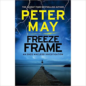 Peter May Freeze Frame, New,  Book
