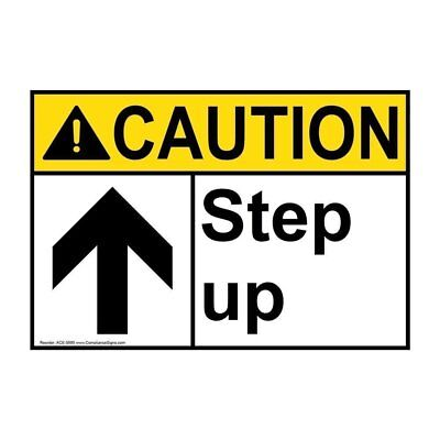 Caution Step Up ANSI Safety Label Sticker Decal, 10x7 in. Vinyl, Made in USA