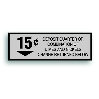 Vending Machine 15 Cent Decal Sticker For Soda Pop Soft Drink Coin Change Slot