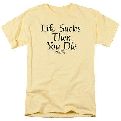 Teen Wolf Movie LIFE SUCKS THEN YOU DIE T-Shirt All Sizes - Teen Wolf Shirts
