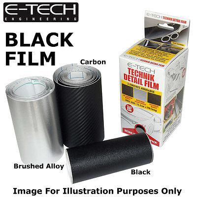 E-Tech BLACK Technik Detail Protection Film 3m x 12.5cm Car Bikes sill Styling