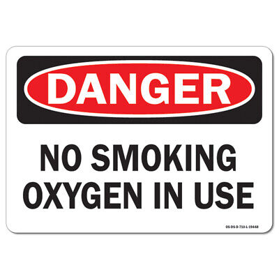 Osha Danger Sign - No Smoking Oxygen In Use Made In The Usa
