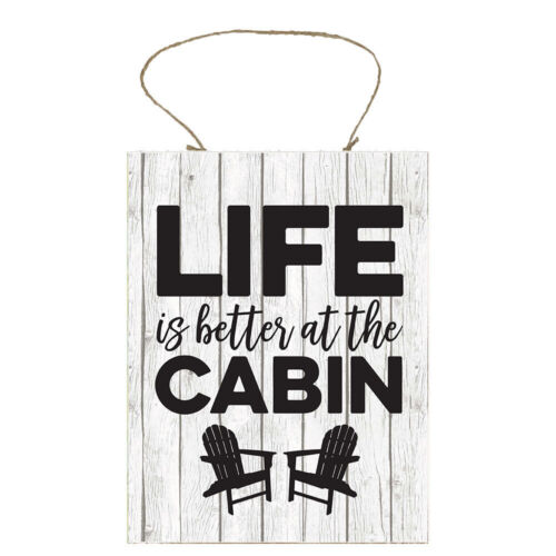 Black and White Life is Better at the Cabin Handmade Wood Sign