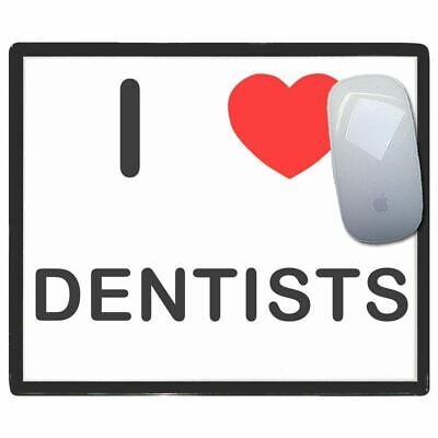 I Love Heart Dentists - Thin Pictoral Plastic Mouse Pad Mat Badgebeast