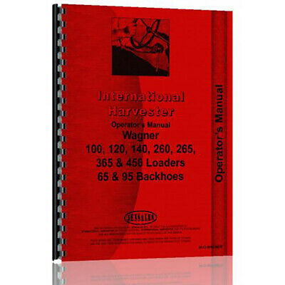New Operator Manual For International Harvester Wagner 95 Tractor