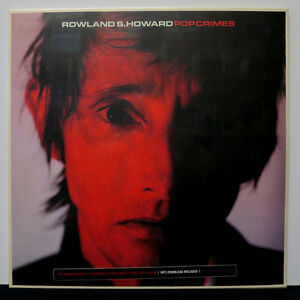 ROWLAND S. HOWARD 'Pop Crimes' Black Vinyl Reissue LP + Download NEW & SEALED