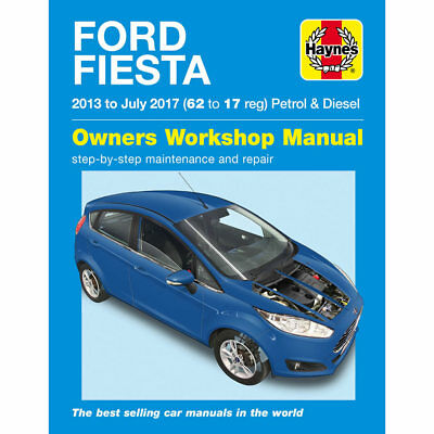 Ford Fiesta 1.0 1.25 1.6 Petrol 1.5 1.6 Diesel 2013-17 Haynes Workshop Manual