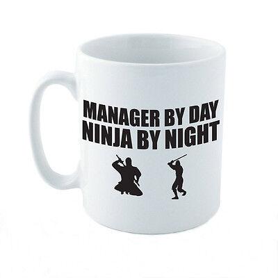 MANAGER BY DAY NINJA BY NIGHT - Gift Idea / Fun / Novelty Themed Ceramic Mug - Theme Night Ideas
