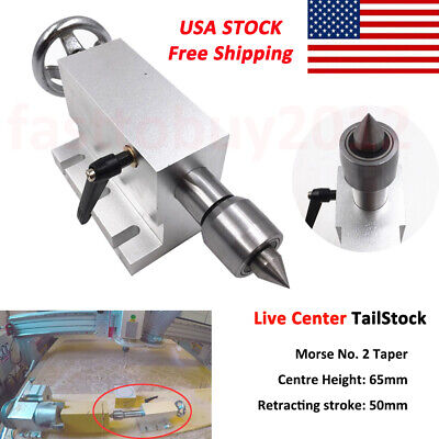 Live Center Rotary Axis Tail-stock Mt2 Tailstock 65mm For A 4th Axis Cnc Router