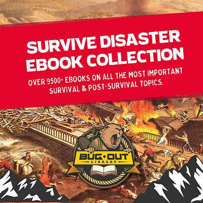 Huge Survive Disaster 9500+ Ebook Collection! Energy, Survival Tactics, NO FLUFF