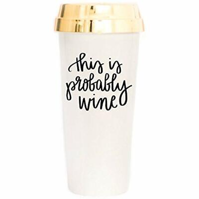 This Probably Wine Travel Mug There Might Be Alcohol Here Co