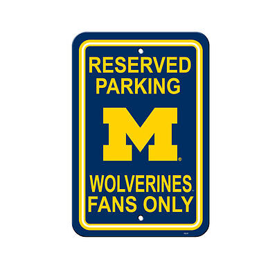 Michigan Wolverines Parking Sign (NCAA Michigan Wolverines Reserved Parking Fans Only Sign 12
