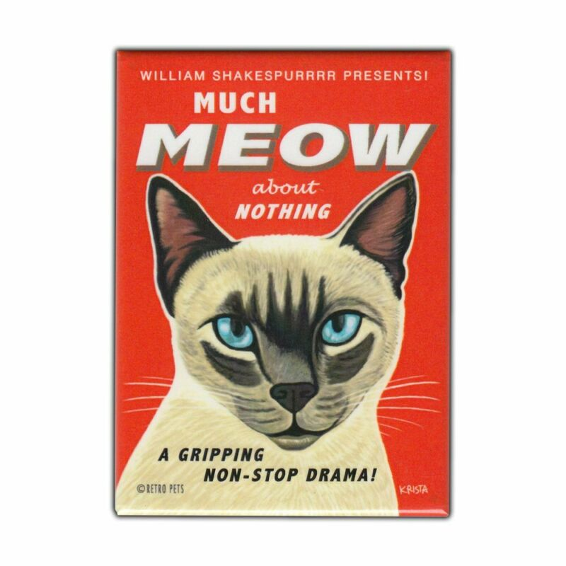 """Retro Pets Magnet, Shakespeare Spoof, Much Meow, Siamese Cat, 2.5"""" x 3.5"""""""