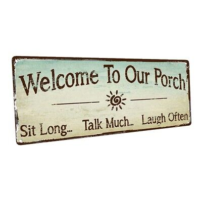 Welcome To Our Porch Metal Sign; Wall Decor for Porch, Patio, or Deck