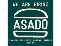 Asado Restaurant opening soon! Restaurant Manager, Sous Chef, Barman and Waiters needed