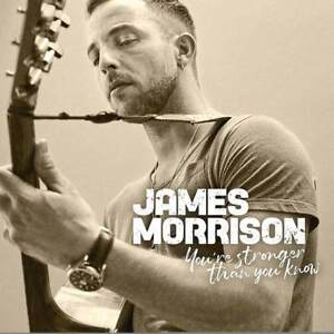 James Morrison - You're Stronger Than You Know (NEW CD) (Preorder Out 8th March)