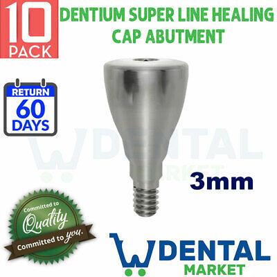 X 10 Dentium Super Line 3mm Healing Cap Abutment
