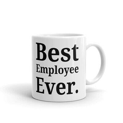 Best Employee Ever Office Coworker Coffee Tea Ceramic Mug Office Work Cup