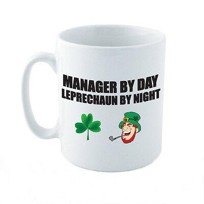 MANAGER BY DAY LEPRECHAUN BY NIGHT - Gift Idea / Novelty Themed Ceramic Mug - Theme Night Ideas