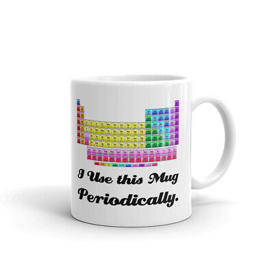 I Use This Mug Periodically Science Coffee Tea Ceramic Mug Office Work Cup Gift - Science Cup