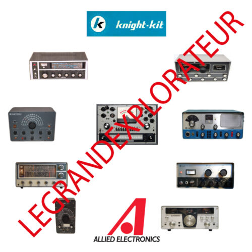 Allied Electronics & Knight-Kit Radio Operation Repair & Service manual s on DVD