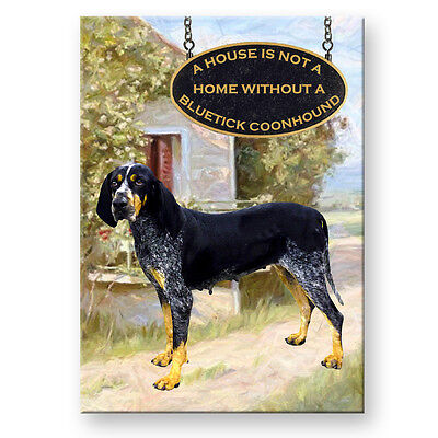 BLUETICK COONHOUND House Is Not A Home FRIDGE MAGNET No 2 Bluetick Coonhound Dogs