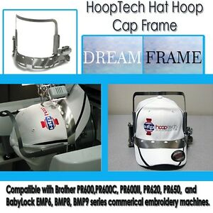 Embroidery Machine Hat Hoop Cap Frame - Dream Frame For Brother  PR600's