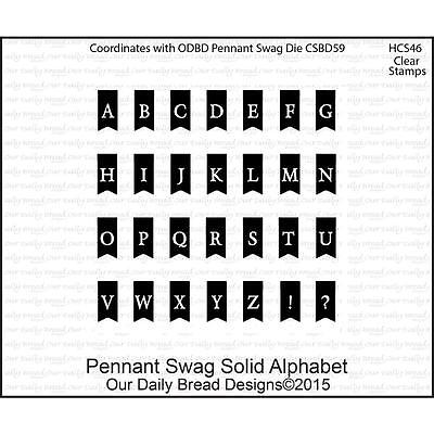 Our Daily Bread Clear Stamps Pennant Swag Solid Alphabet   New