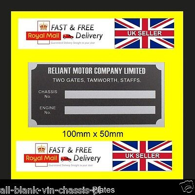 Reliant Robin Regal Scimitar Bond Bug Rialto Kitten all blank vin chassis plate