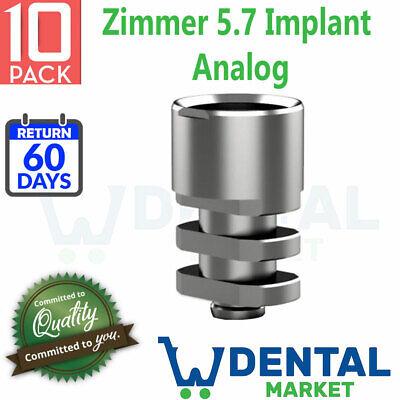 X 10 Zimmer 5.7 Implant Analog