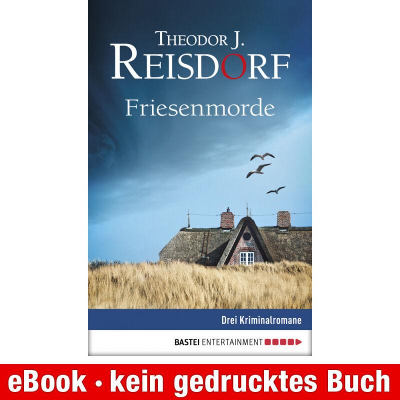 eBook-Download (EPUB) ★ Theodor J. Reisdorf: Friesen-Morde