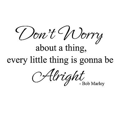 Inspirational Wall Decal BOB MARLEY Don't Worry Quote Vinyl Art Home Room Decor