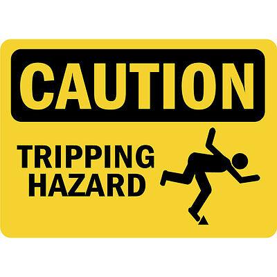 Tripping Hazard (Caution Tripping Hazard Osha Metal Aluminum Sign )