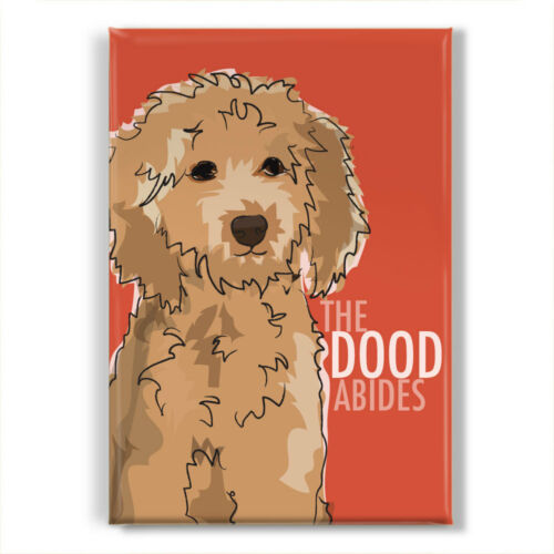 Goldendoodle Gifts Refrigerator Magnets The Big Lebowski - The Dood Abides