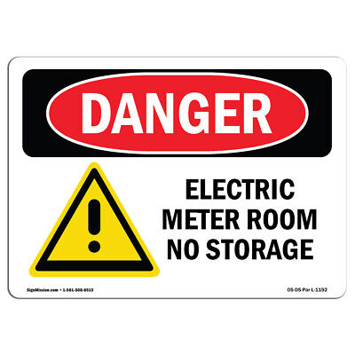 Osha Danger Sign - Electric Meter Room No Storage Heavy Duty Sign Or Label