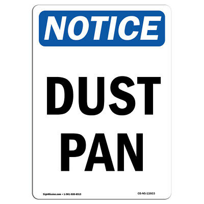 OSHA Notice - Dust Pan Sign | Heavy Duty Sign or Label